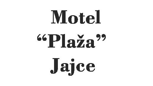 Motel Plaza Jajce